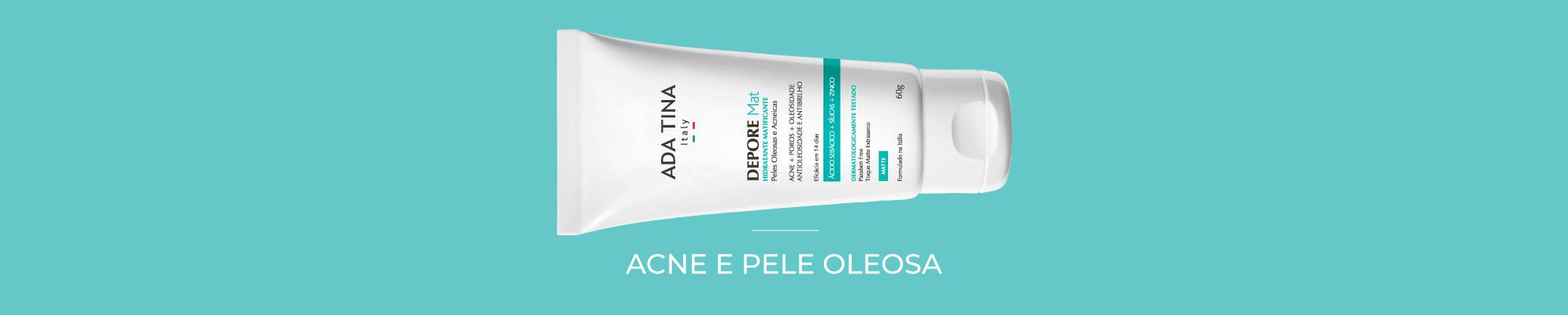 Banner Desktop - Rosto / Acne e Pele Oleosa