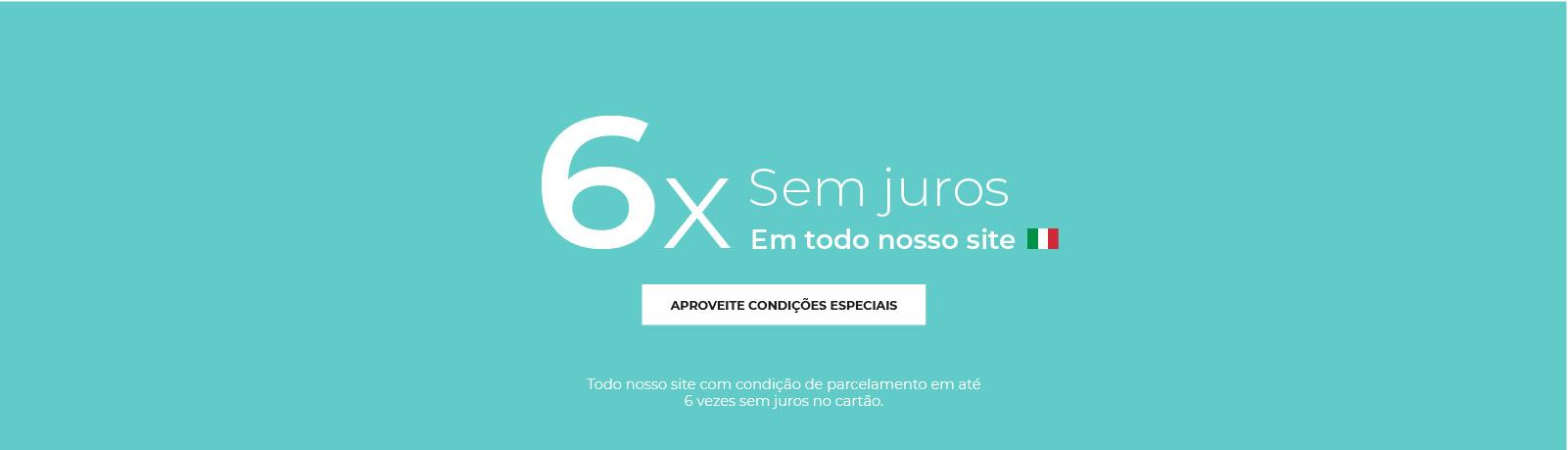 1 - 6X SEM JUROS MOBILE