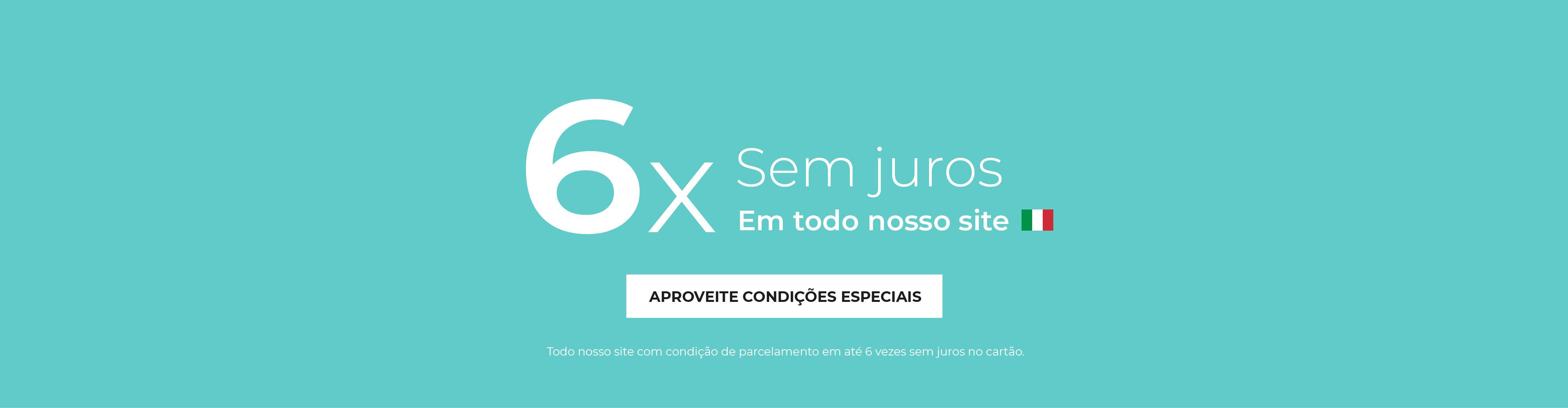 6X SEM JUROS FULL